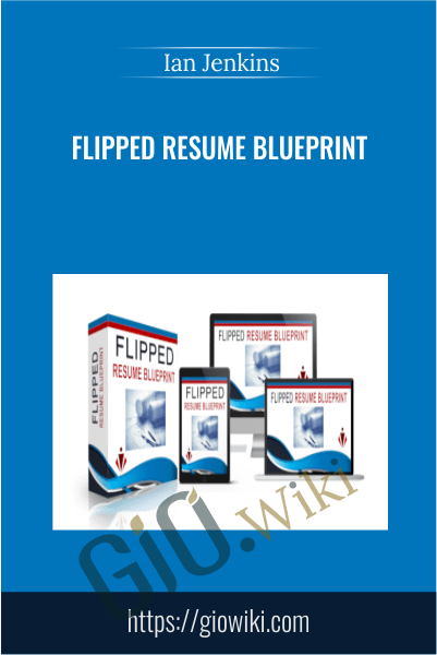 Flipped Resume Blueprint - Ian Jenkins
