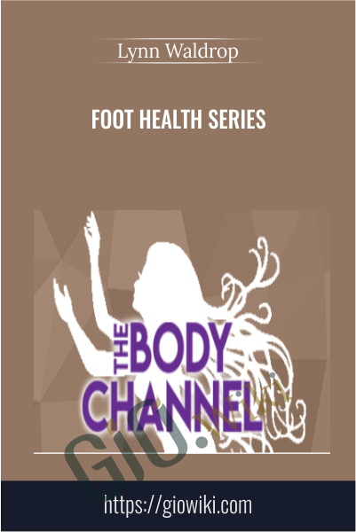 Foot Health Series - Lynn Waldrop