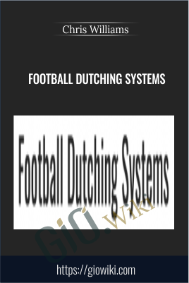 Football Dutching Systems - Chris Williams