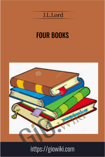 Four Books - J.L.Lord