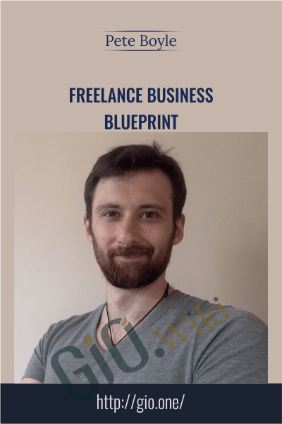Freelance Business Blueprint - Pete Boyle