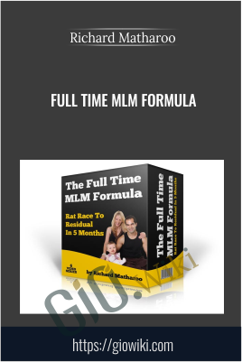 Full Time MLM Formula - Richard Matharoo