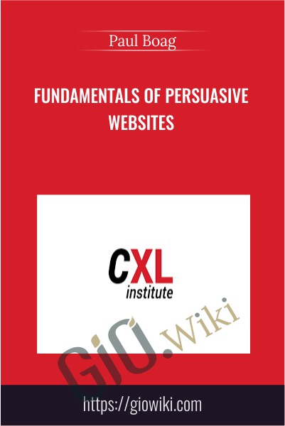 Fundamentals of Persuasive Websites - Paul Boag