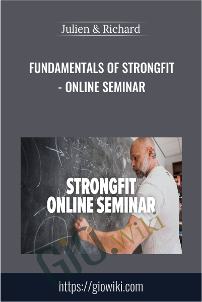 Fundamentals of StrongFit - Online Seminar - Julien & Richard