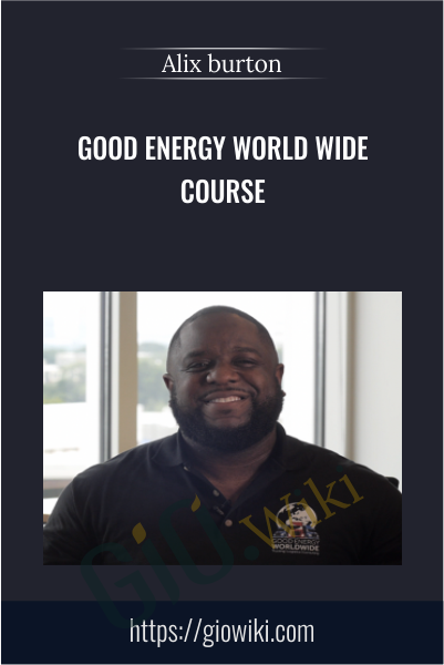Good Energy World Wide Course - Alix burton