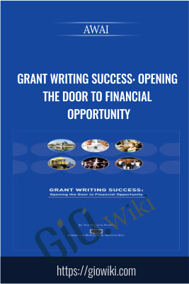Grant Writing Success: Opening the Door to Financial Opportunity - AWAI