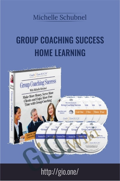 Group Coaching Success Home Learning - Michelle Schubnel