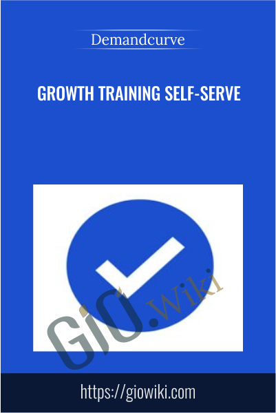 Growth Training Self-Serve - Demandcurve
