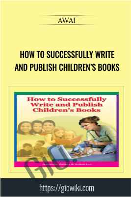How to Successfully Write and Publish Children's Books