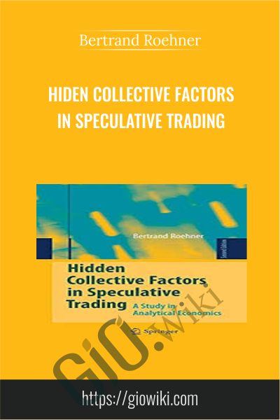 Hiden Collective Factors in Speculative Trading - Bertrand Roehner