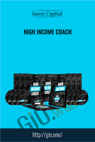 High Income Coach - Jason Capital