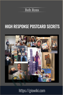High Response Postcard Secrets - Bob Ross