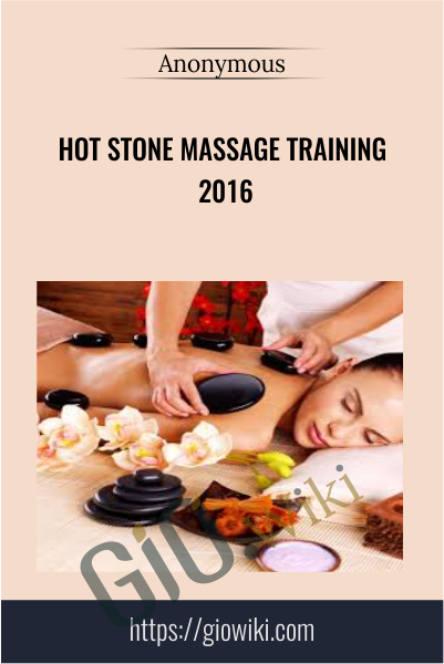 Hot Stone Massage Training 2016