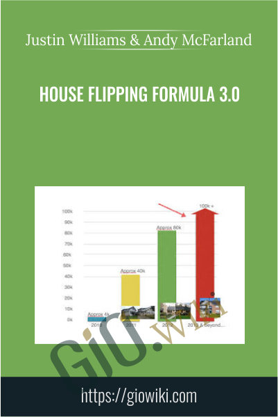 House Flipping Formula 3.0 - Justin Williams and Andy McFarland