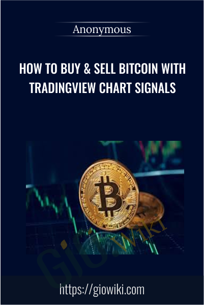 How To Buy & Sell Bitcoin With Trading View Chart Signals