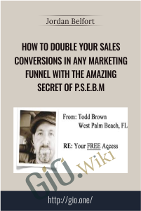 How To Double Your Sales Conversions In Any Marketing Funnel With The Amazing Secret Of P.S.E.B.M