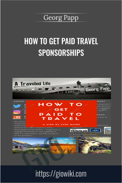 How to Get Paid Travel Sponsorships - Georg Papp