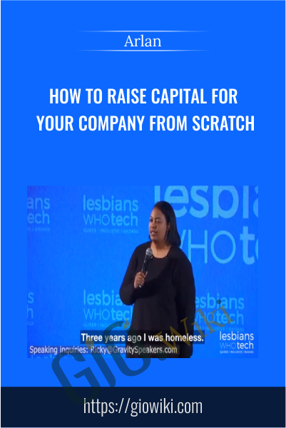 How to Raise Capital for your Company From Scratch - Arlan