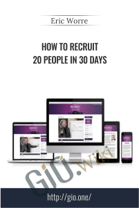 How to Recruit 20 People in 30 Days – Eric Worre