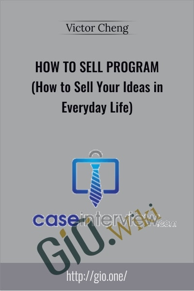 How to Sell Program (How to Sell Your Ideas in Everyday Life)
