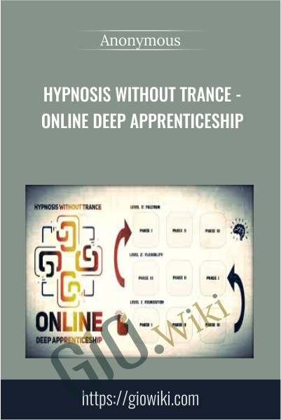 Hypnosis Without Trance - Online Deep Apprenticeship