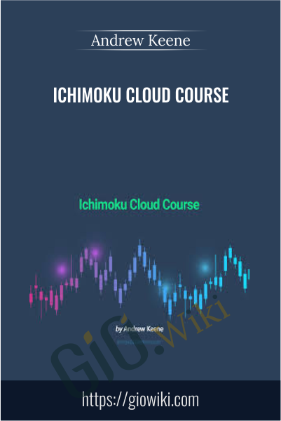 Ichimoku Cloud Course - Andrew Keene