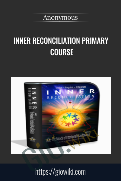 Inner Reconciliation Primary Course