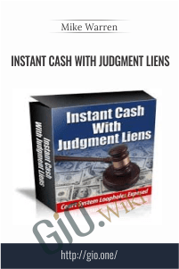 Instant Cash With Judgment Liens – Mike Warren