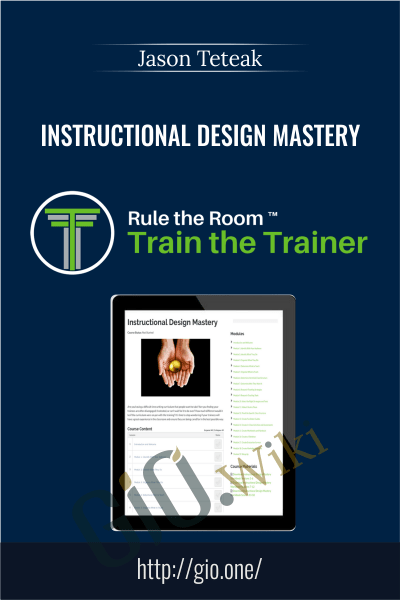 Instructional Design Mastery - Jason Teteak