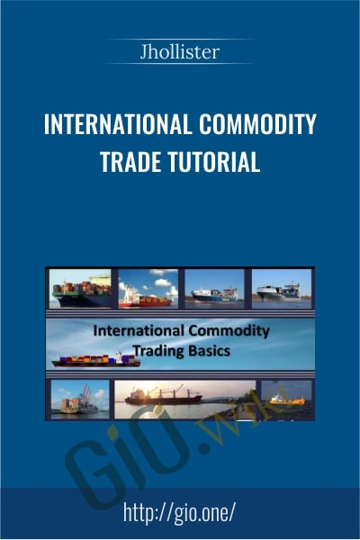 International Commodity Trade - jhollister