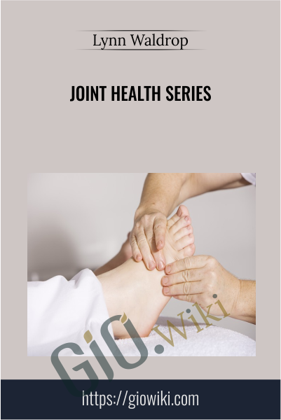Joint Health Series - Lynn Waldrop