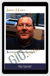 Keyword Bloodhound - James J Jones