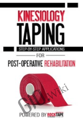 Kinesiology Taping for Post-Operative Rehabilitation: Step-by-Step Applications - Shante Cofield