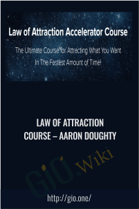 Law Of Attraction Course – Aaron Doughty