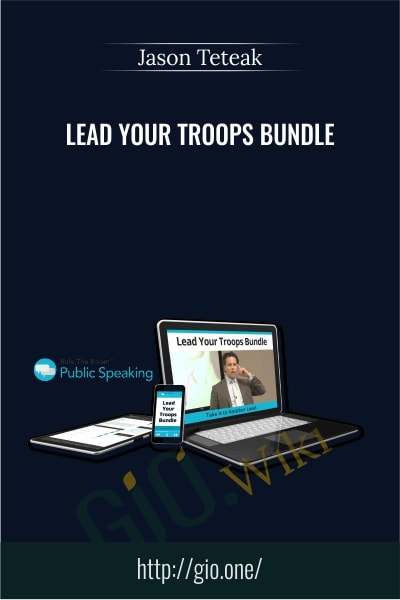 Lead Your Troops Bundle - Jason Teteak