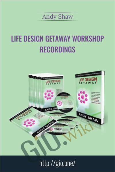 Life Design Getaway Workshop Recordings - Andy Shaw