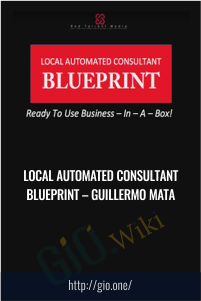 Local Automated Consultant Blueprint – Guillermo Mata