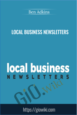 Local Business Newsletters - Ben Adkins