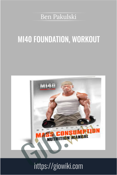 MI40 Foundation, Workout - Ben Pakulski
