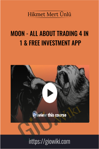 MOON - All About Trading 4 in 1 & Free Investment App - Hikmet Mert Ünlü