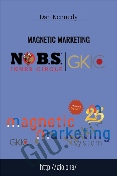 Magnetic Marketing - Dan Kennedy