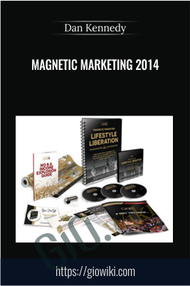 Magnetic Marketing 2014 - Dan Kennedy