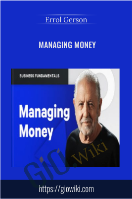 Managing Money - Errol Gerson
