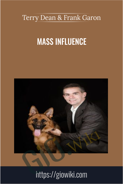 Mass Influence - Terry Dean & Frank Garon