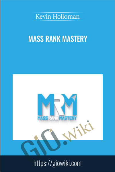 Mass Rank Mastery - Kevin Holloman