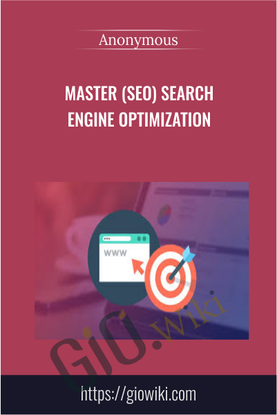 Master (SEO) Search Engine Optimization