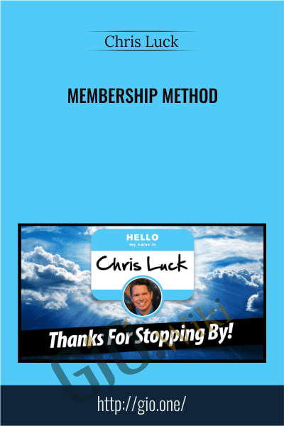 Membership Method - Chris Luck