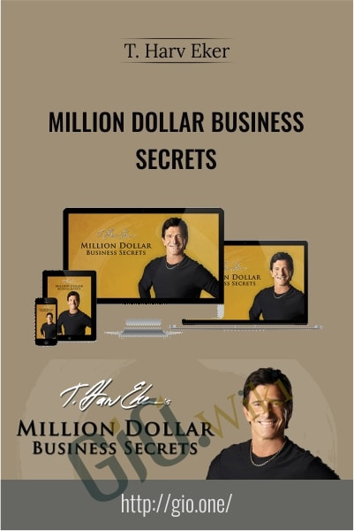 Million Dollar Business Secrets - T. Harv Eker