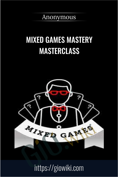 Mixed Games Mastery Masterclass