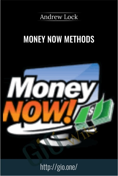Money Now Methods - Andrew Lock